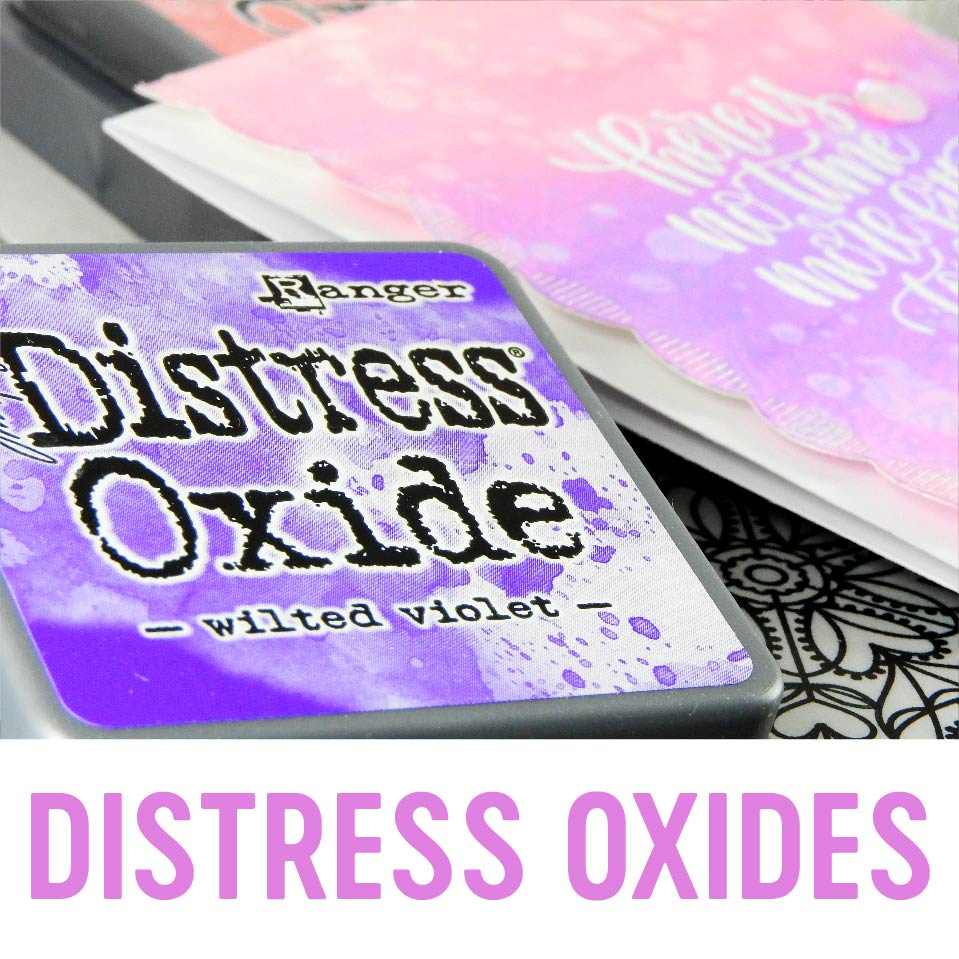 Distress Oxide | Nina-Marie Design