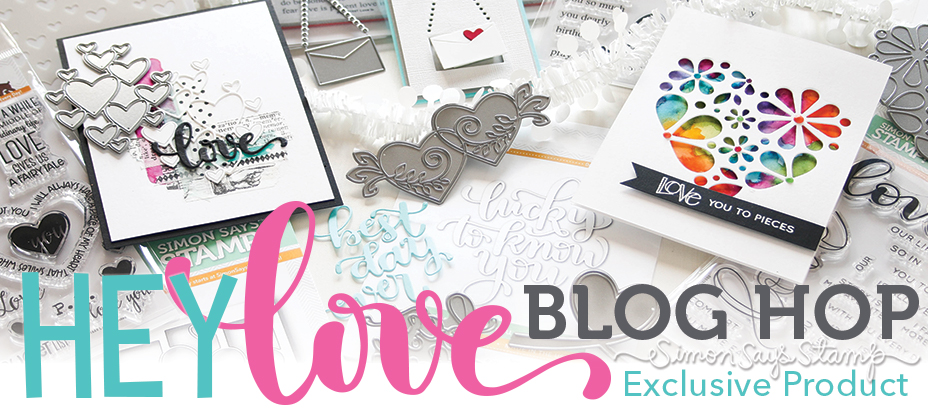 Hey Love Blog Hop Simon Says Stamp
