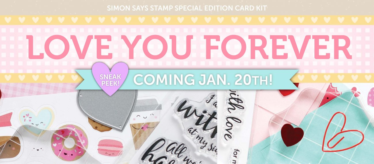 Love You Forever Card Kit Simon Says Stamp