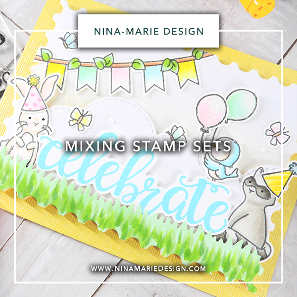 Mixing Stamp Sets | Nina-Marie Design