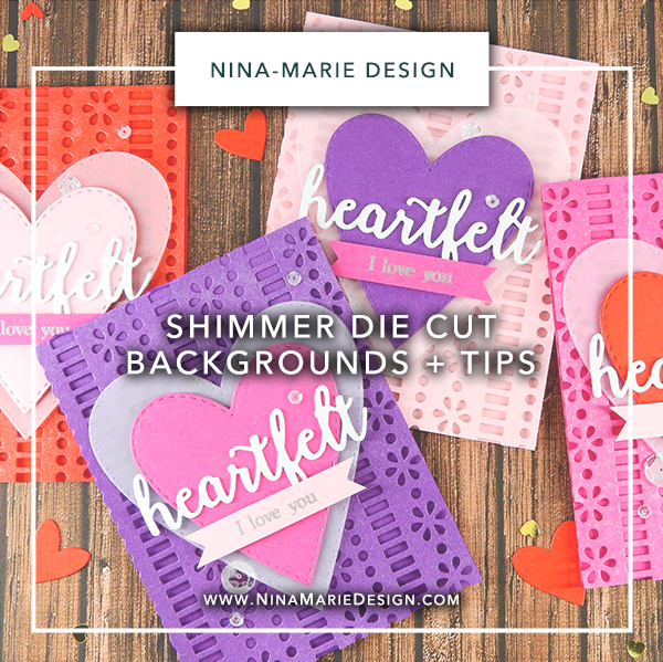 Shimmer Die Cut Backgrounds Nina-Marie Design