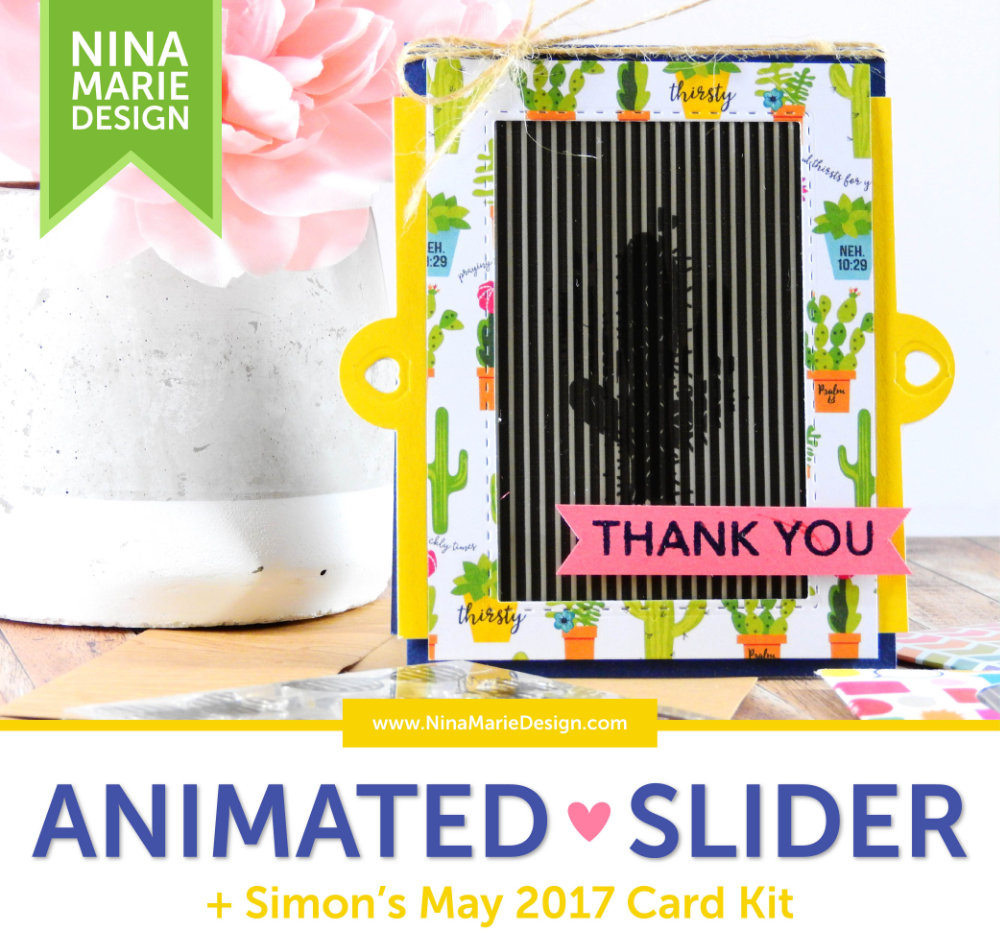 Animated Slider Card + Simon's Animation Card Kit | Nina-Marie Design