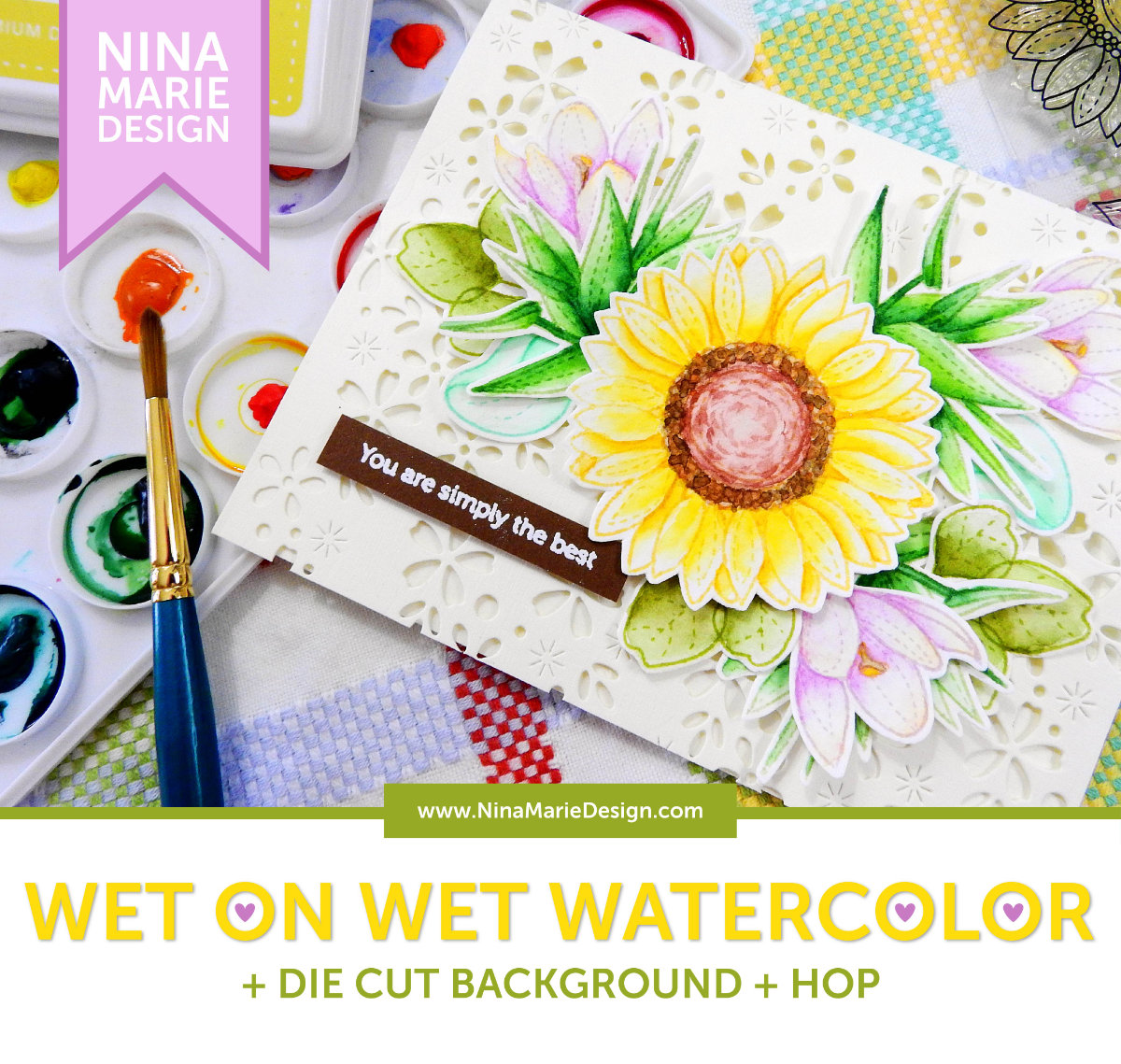 Wet-on-Wet Watercolor + Die Cut Background + Hop | Nina-Marie Design